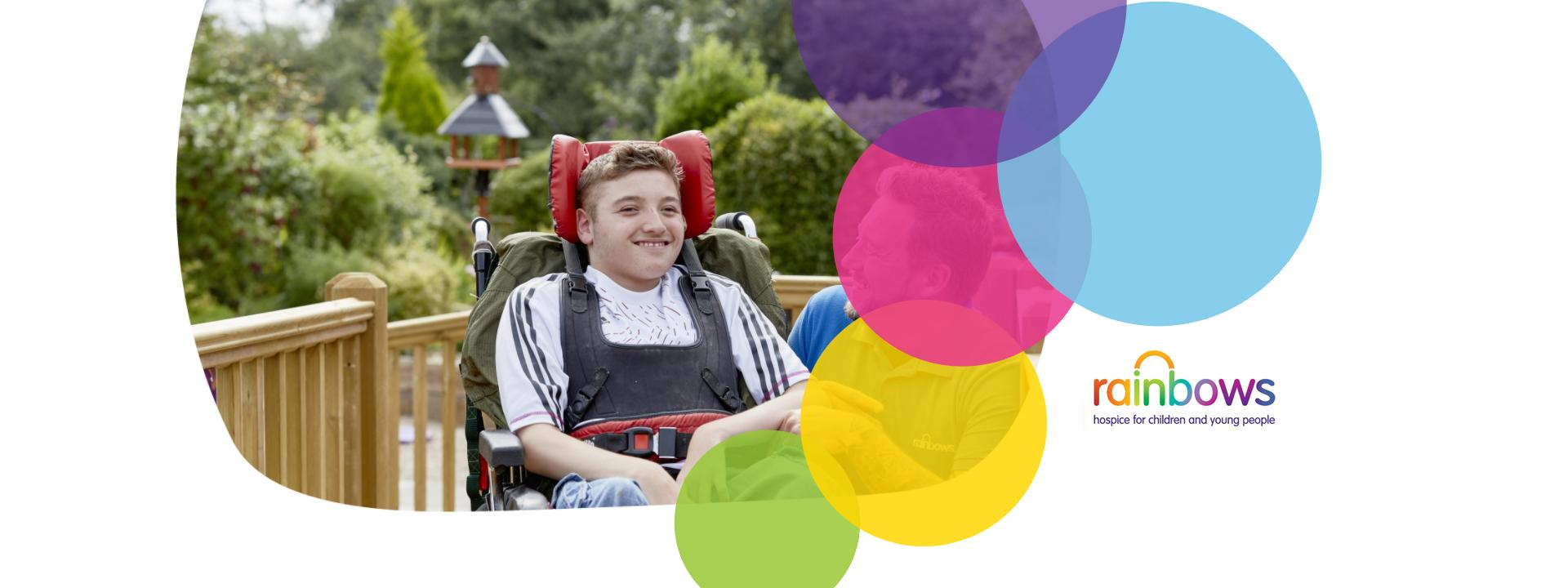 Rainbows hospice for children and young people.